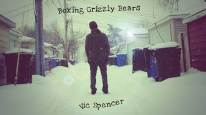 vic-spencer-boxing-grizzly-bears