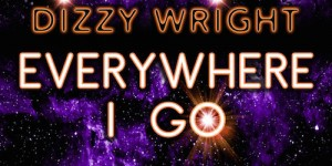 dizzy-wright-everywhere-i-go